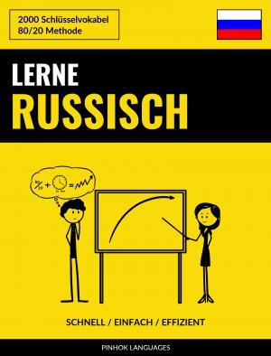 Lerne Russisch - Schnell / Einfach / Effizient