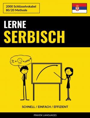 Lerne Serbisch - Schnell / Einfach / Effizient
