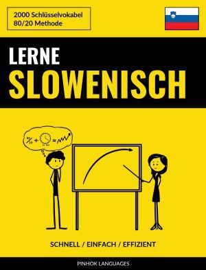 Lerne Slowenisch - Schnell / Einfach / Effizient