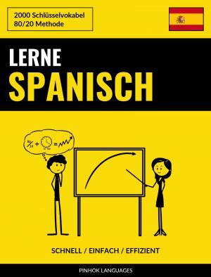 Lerne Spanisch - Schnell / Einfach / Effizient
