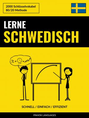 Lerne Schwedisch - Schnell / Einfach / Effizient