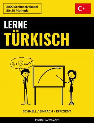 Lerne Türkisch - Schnell / Einfach / Effizient