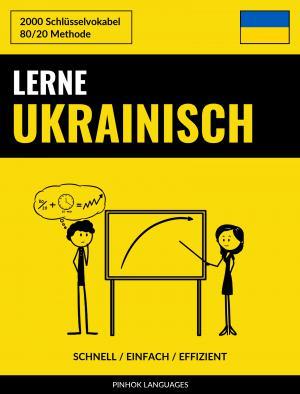 Lerne Ukrainisch - Schnell / Einfach / Effizient