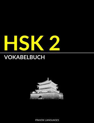 HSK 2 Vokabelbuch