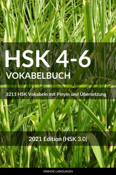 HSK 4-6 Vokabelbuch [HSK 3.0, 2021]