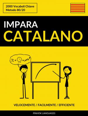 Impara il Catalano - Velocemente / Facilmente / Efficiente
