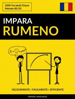 Impara il Rumeno - Velocemente / Facilmente / Efficiente