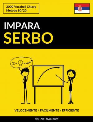 Impara il Serbo - Velocemente / Facilmente / Efficiente