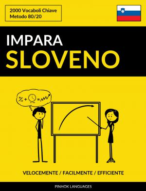 Impara lo Sloveno - Velocemente / Facilmente / Efficiente