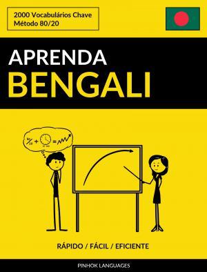 Aprenda Bengali - Rápido / Fácil / Eficiente