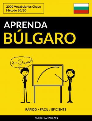 Aprenda Búlgaro - Rápido / Fácil / Eficiente