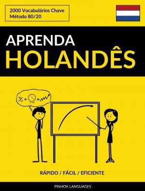 Aprenda Holandês - Rápido / Fácil / Eficiente