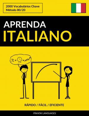Aprenda Italiano - Rápido / Fácil / Eficiente