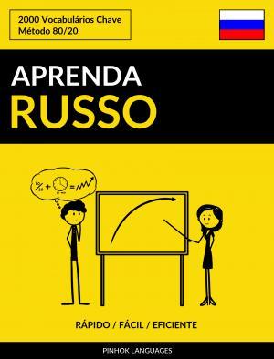 Aprenda Russo - Rápido / Fácil / Eficiente