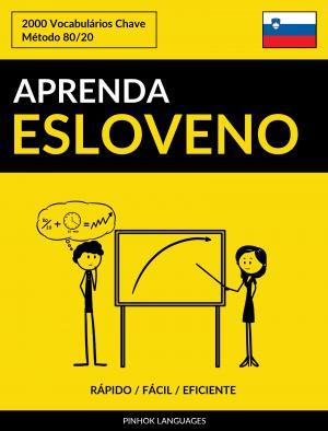 Aprenda Esloveno - Rápido / Fácil / Eficiente