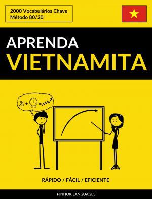 Aprenda Vietnamita - Rápido / Fácil / Eficiente