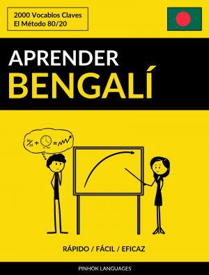 Aprender Bengalí - Rápido / Fácil / Eficaz