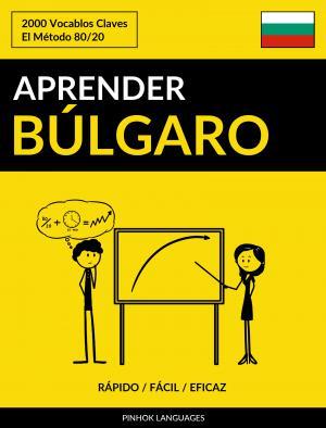 Aprender Búlgaro - Rápido / Fácil / Eficaz