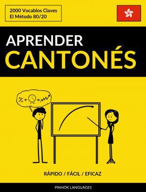 Aprender Cantonés - Rápido / Fácil / Eficaz
