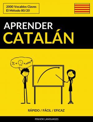 Aprender Catalán - Rápido / Fácil / Eficaz