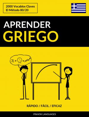 Aprender Griego - Rápido / Fácil / Eficaz
