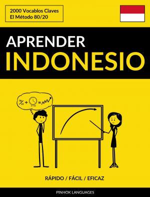 Aprender Indonesio - Rápido / Fácil / Eficaz