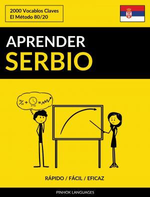 Aprender Serbio - Rápido / Fácil / Eficaz