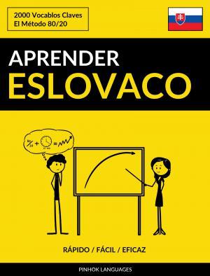 Aprender Eslovaco - Rápido / Fácil / Eficaz
