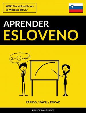 Aprender Esloveno - Rápido / Fácil / Eficaz