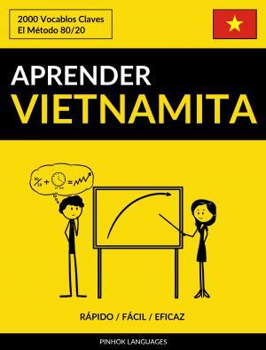 Aprender Vietnamita - Rápido / Fácil / Eficaz